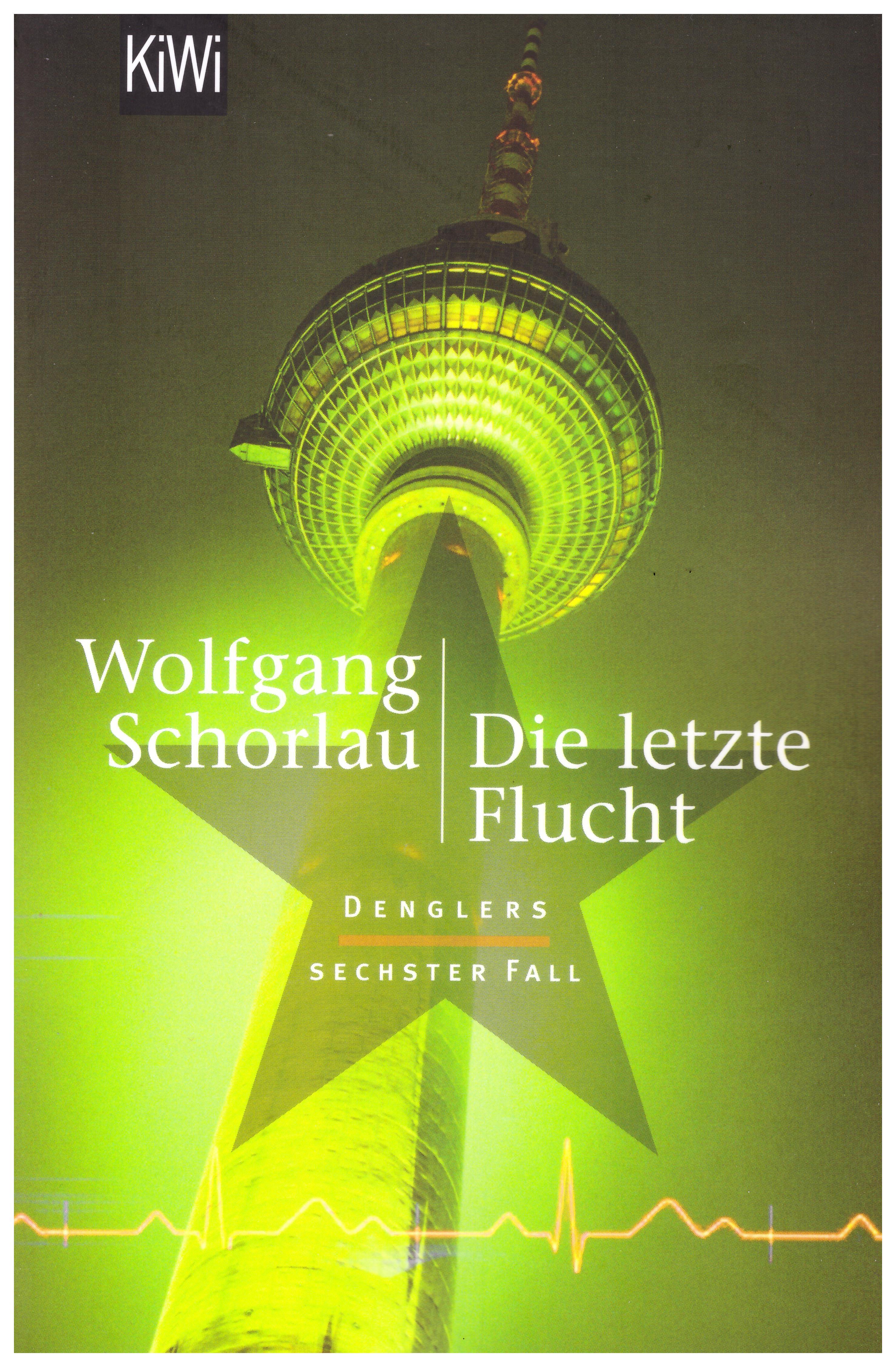 Wolfgang Schorlau Die letzte Flucht 001